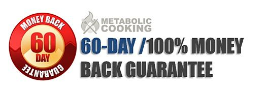 Metabolic cooking guarantee