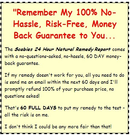 The scabies 24 hour natural remedy report guarantee