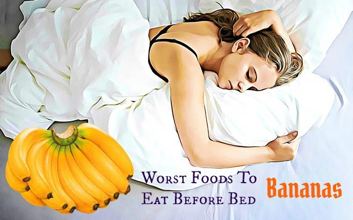 worst foods to eat before bed - banana