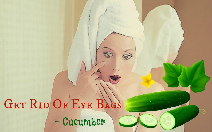 get rid of eye bags - cucumber