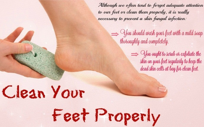 home remedies for skin fungus - clean your feet properly