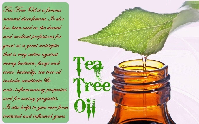 how to get rid of gingivitis - tea tree oil