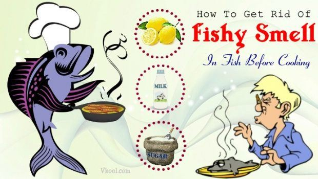 how to get rid of fishy smell before cooking