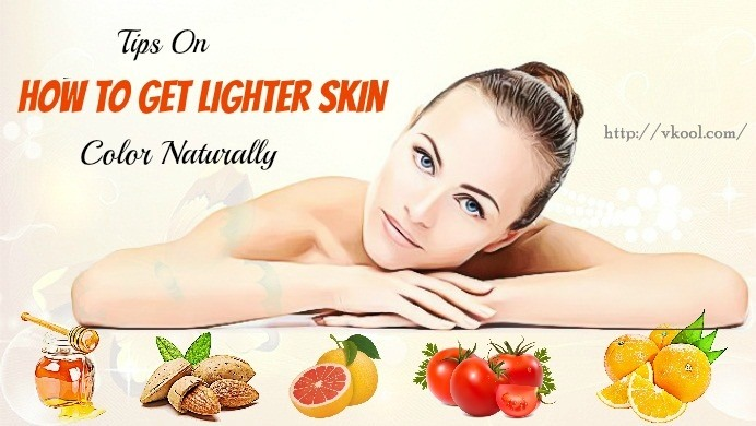 how to get lighter skin naturally