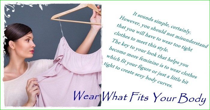 wear what fits your body