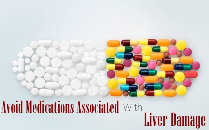how to lower alt levels - avoid medications associated with liver damage