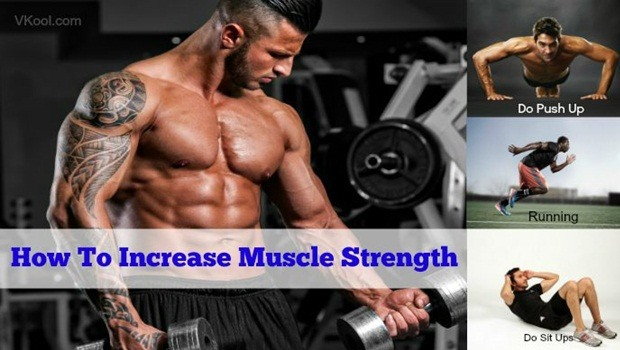 how to increase muscle strength naturally