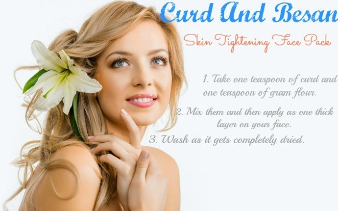 skin tightening face pack - curd and besan skin tightening face pack
