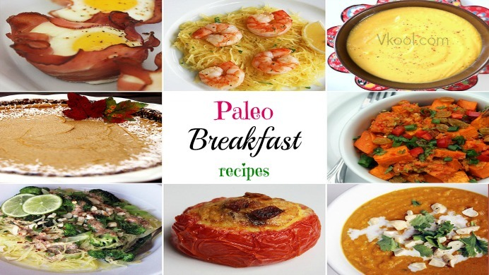25 Easy & healthy Paleo breakfast recipes
