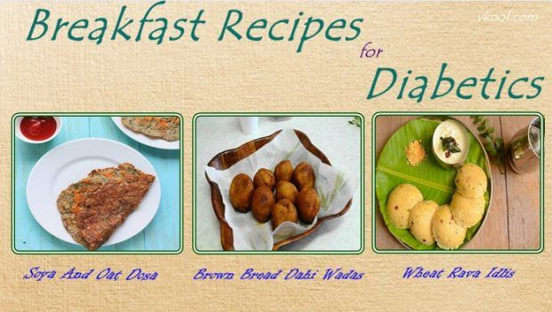 13 best indian breakfast recipes for diabetics 13 best indian breakfast recipes for diabetics a diabetic needs one balanced diet that fulfills the nutritional needs and also cheers up the taste buds forumfinder
