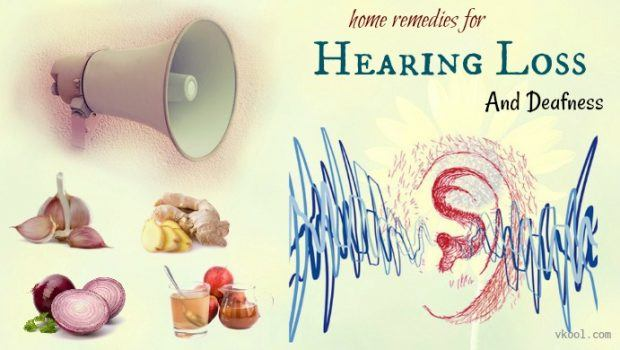 home remedies for hearing loss and deafness