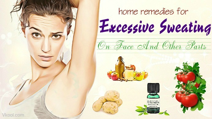 home remedies for excessive sweating on face