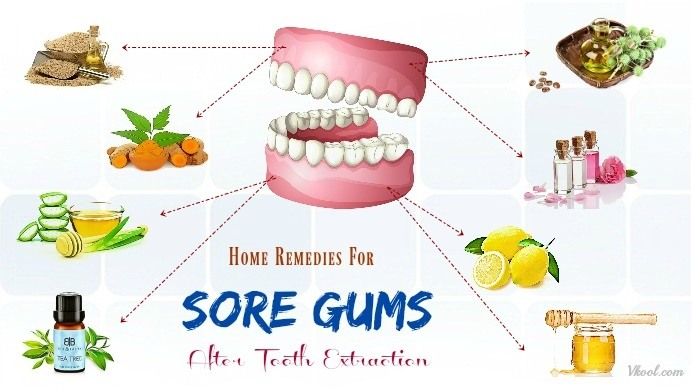 home remedies for sore gums after tooth extraction