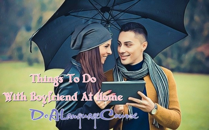 things to do with boyfriend at home - do a language course
