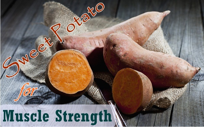 how to increase muscle strength - sweet potato