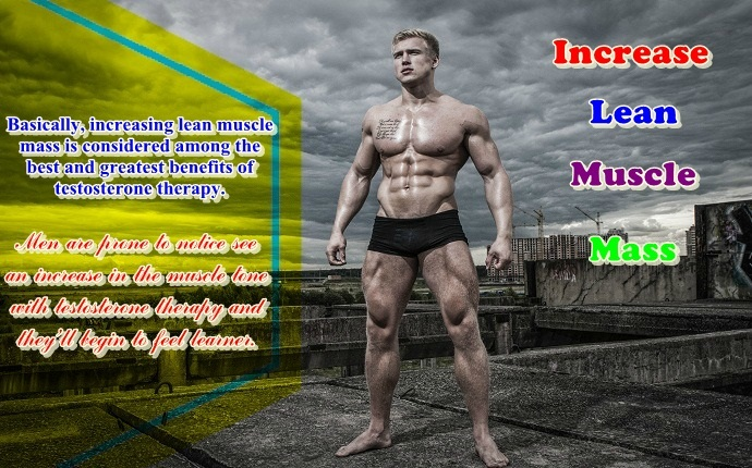 benefits of testosterone therapy-increase lean muscle mass