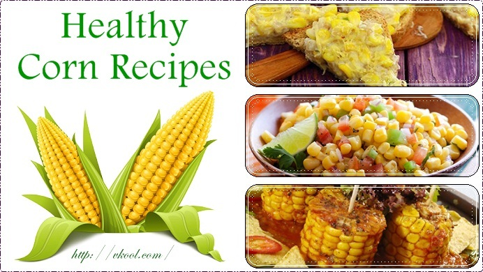 best healthy corn recipes