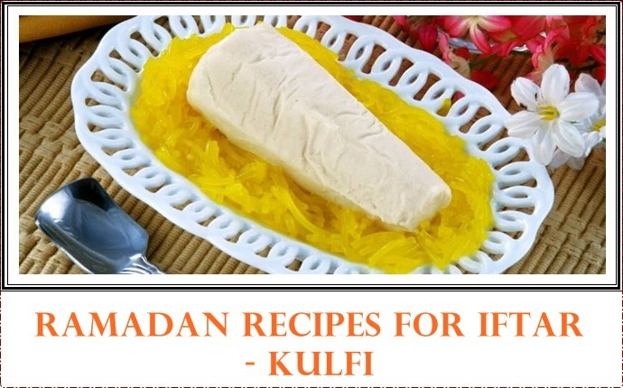 Top 16 healthy ramadan recipes for iftar ramadan recipes for iftar kulfi forumfinder Choice Image