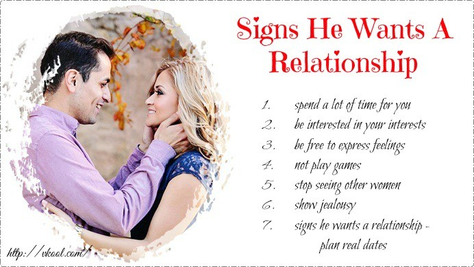signs he wants a relationship with you