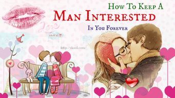 keep a man interested in you forever