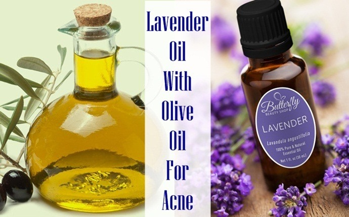 olive oil for acne - lavender oil with olive oil for acne