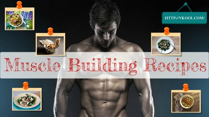 easy muscle building recipes