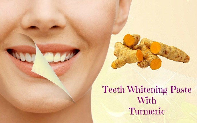 turmeric for teeth whitening - teeth whitening paste with turmeric