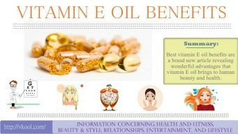 list of vitamin e oil benefits