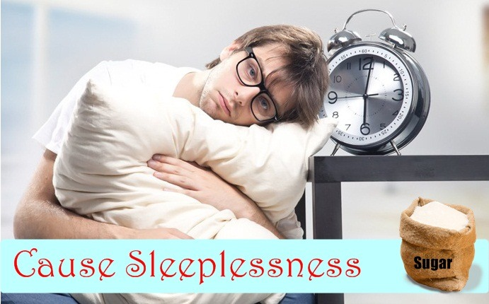 effects of too much sugar - cause sleeplessness