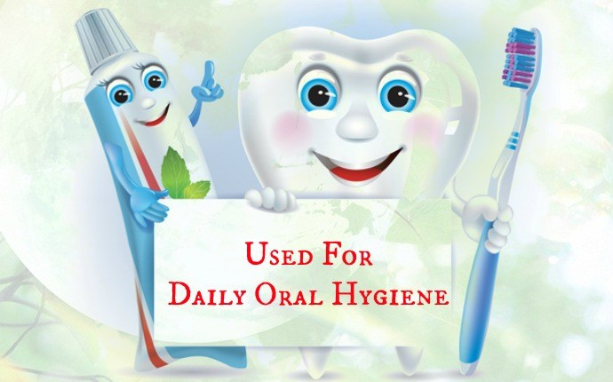 benefits of toothpaste - used for daily oral hygiene