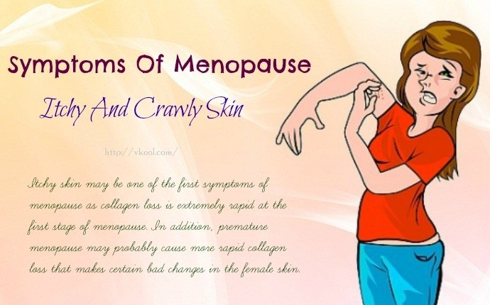 symptoms of menopause - itchy and crawly skin