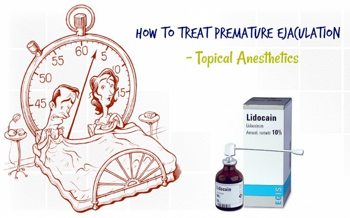 how to treat premature ejaculation - topical anesthetics