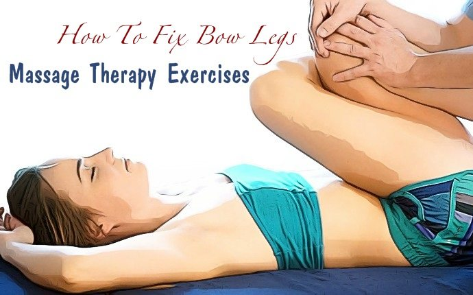 how to fix bow legs - massage therapy exercises