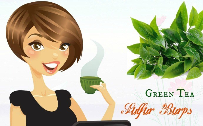 how to get rid of sulfur burps - green tea