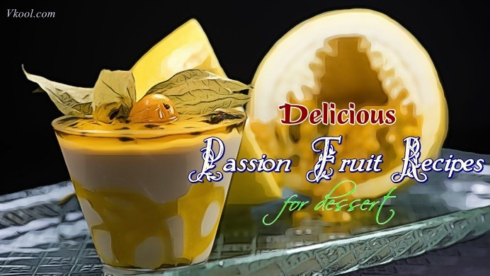 passion fruit recipes dessert