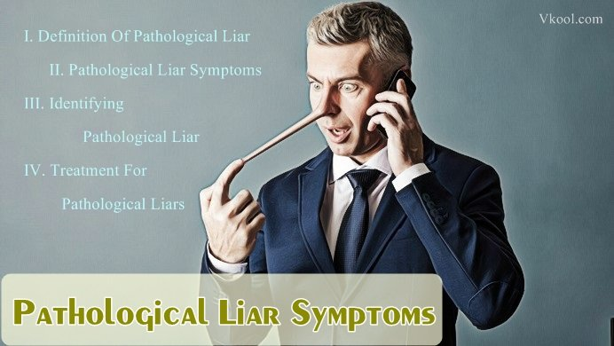 pathological liar symptoms tendencies