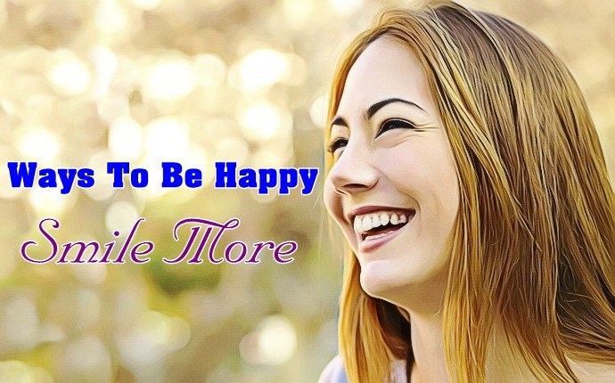 ways to be happy - smile more