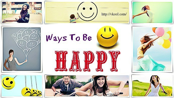 ways to be happy in life