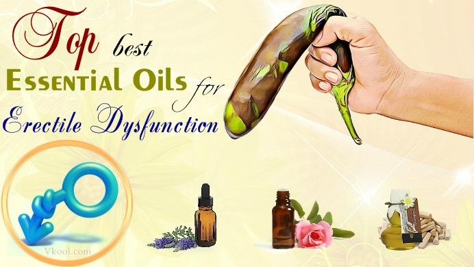 best essential oils for erectile dysfunction