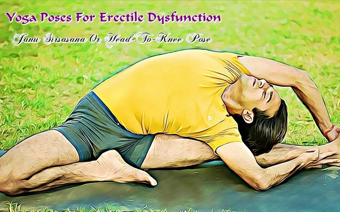 yoga poses for erectile dysfunction - janu sirsasana or head-to-knee pose