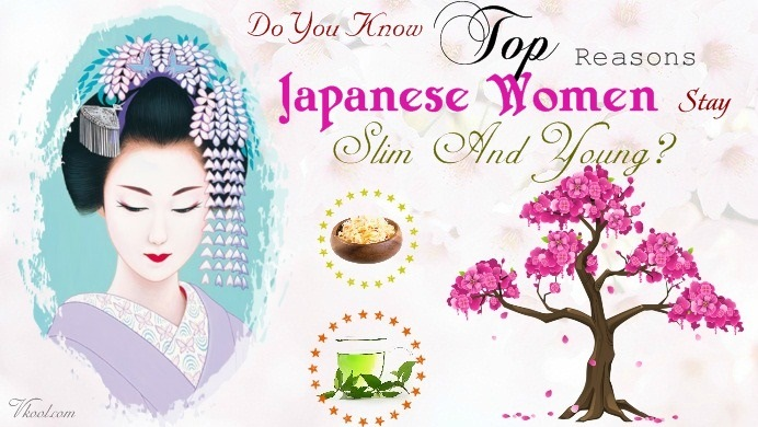 Japanese women stay slim and young