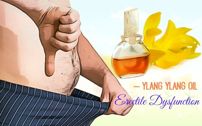 essential oils for erectile dysfunction - ylang ylang oil